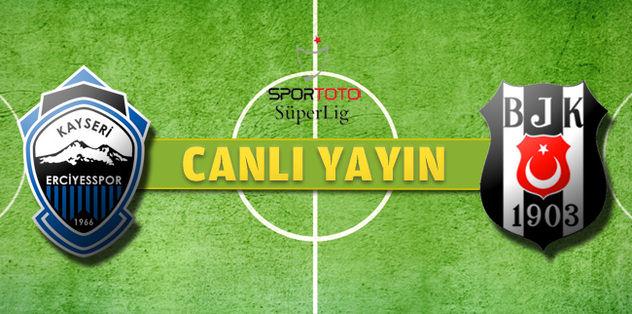 Kayseri Erciyesspor - Beşiktaş