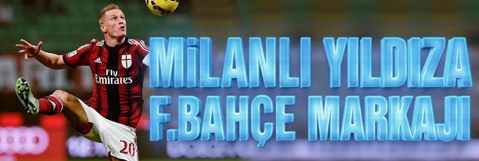 Milan'�n kaptan� Fener'in takibinde