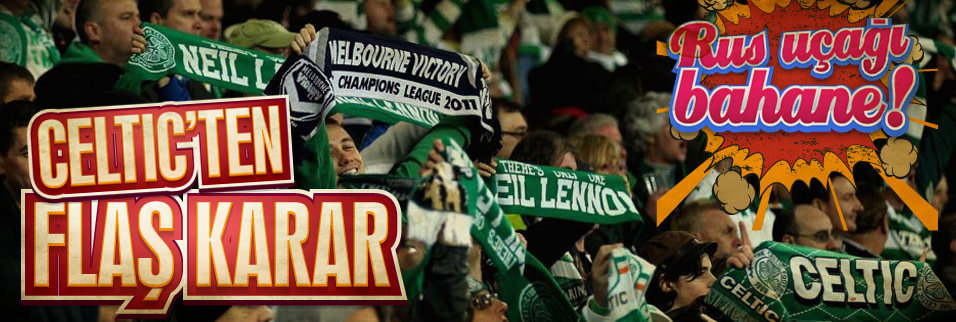 Celtic'ten fla� F.Bah�e karar�