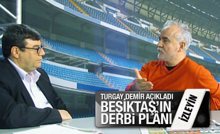 Be�ikta�'�n derbi pl�n� ne?