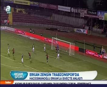Trabzonspor Erkan Zengin'le anla�t�