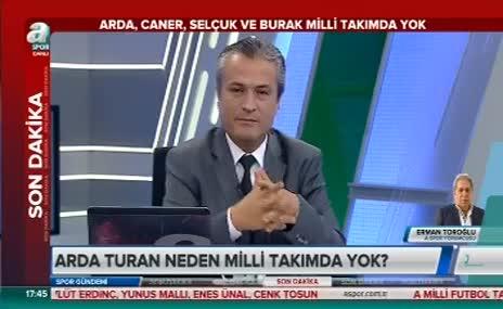 Erman Toro�lu'ndan �arp�c� Arda Turan yorumu