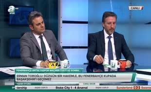 Erman Toroğlu: Fenerbahçe'nin futbolu kabız