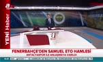 Fenerbahçe Eto'o transferinde mutlu sona ulaştı