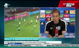 Abdullah Avcı'dan Sevilla maçı yorumu